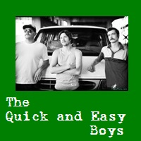 The Quick and Easy Boys