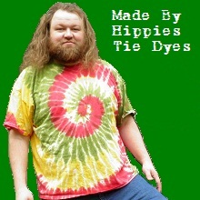 Made By Hippies Tie Dyes.
